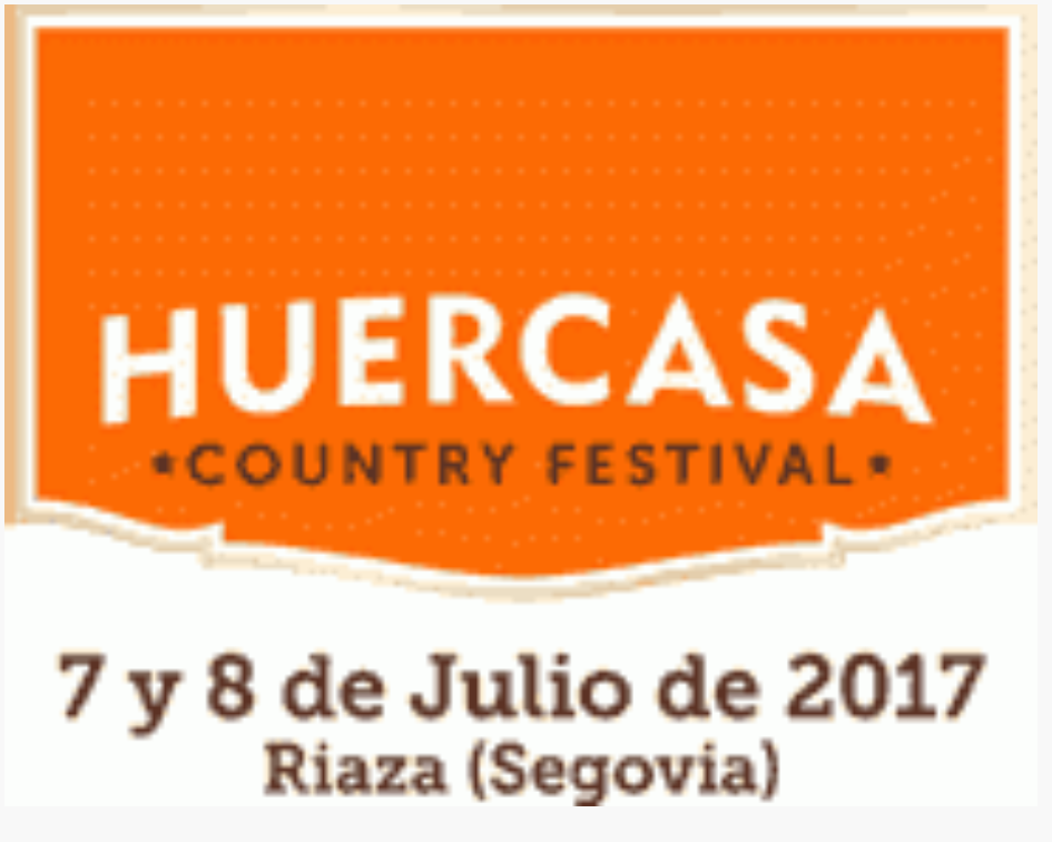 huercasa country festival 2017 #HCF2017