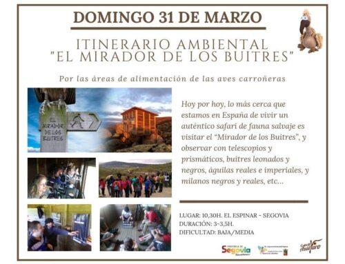 – Itinerario ambiental. El Espinar. Segovia.