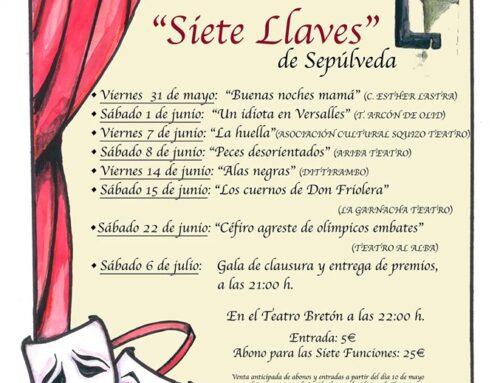 VIII Certamen de Teatro Aficionada » Siete Llaves » de Sepúlveda.