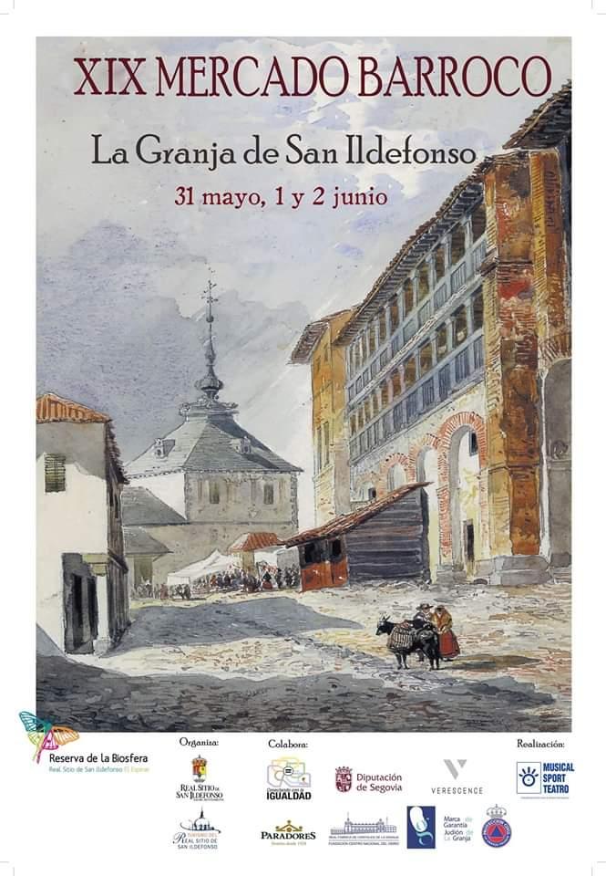 Feria barroca 2019. La Granja de San Ildefonso.