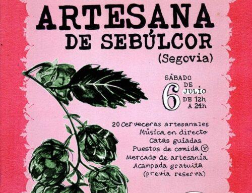 – VI Feria de la Cerveza Artesana de Sebúlcor.