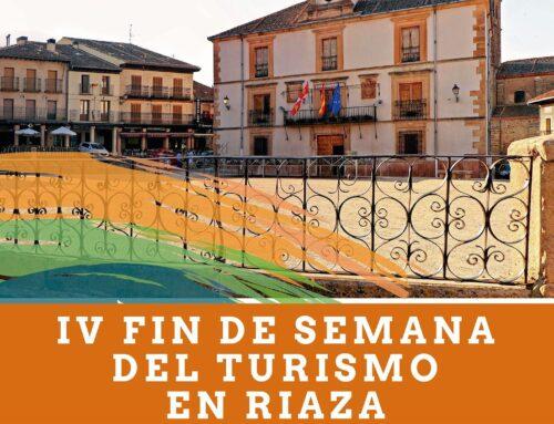 – IV Fin de semana del Turismo de Riaza.