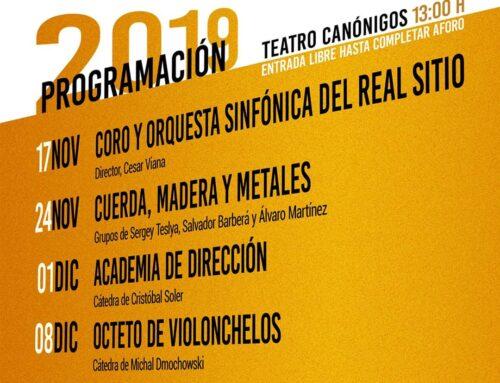 – Matinés Musicales en el Real Sitio de San Ildefonso.
