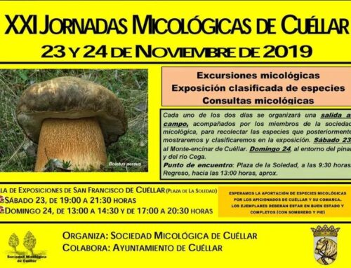 – XXI Jornadas Micológicas de Cuéllar.