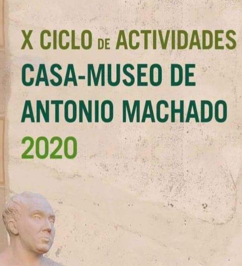 X ciclo de actividades casa-museo Antonio Machado 2020