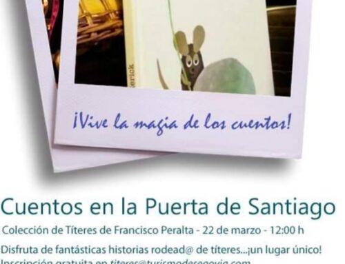 – Ciclo de Cuentos en la Puerta de Santiago. Segovia.