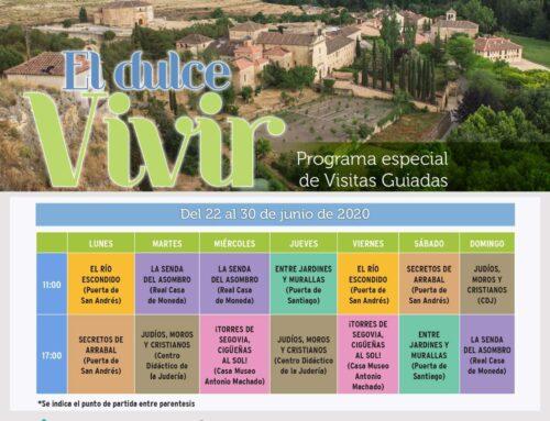 – Programa de visitas guiadas en Segovia » El Dulce Vivir «.