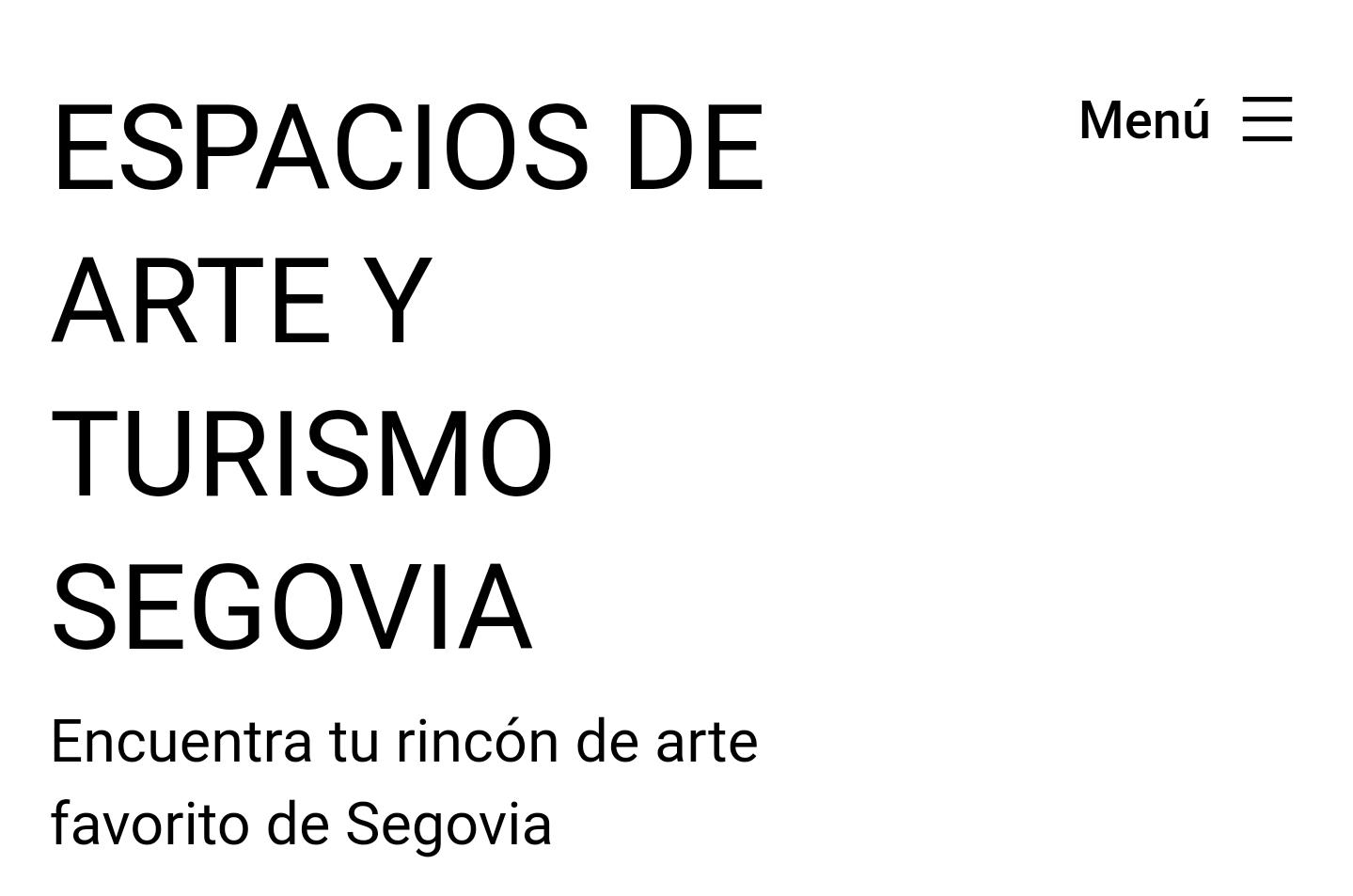 Espacios de Arte y Turismo en Segovia
